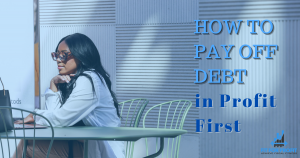 How to Pay Off Debt in Profit First
